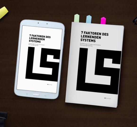 E-Book: 7 Faktoren des Lernenden Systems - Empfehlungen für agile und innovative Bildungsorganisationen